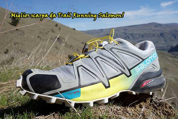 Scarpa Salomon migliore per praticare il Trail Running